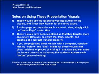 Notes on Using These Presentation Visuals 1)	These visuals use the following typefaces: Arial for the visuals, and Times