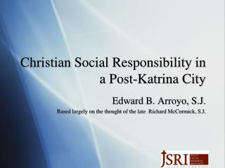 Christian Social Responsibility in a Post-Katrina City