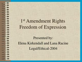 1 st  Amendment Rights Freedom of Expression