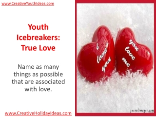 Youth Icebreakers: True Love