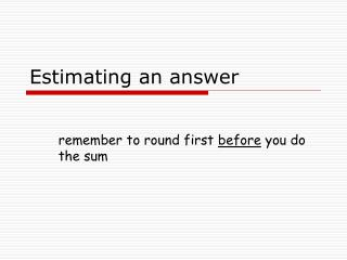 Estimating an answer