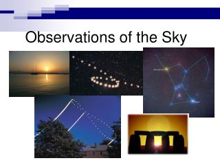 Observations of the Sky