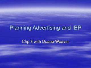 Planning Advertising and IBP
