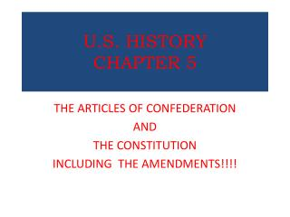 U.S. HISTORY  CHAPTER 5