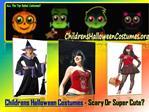 Childrens Halloween Costume
