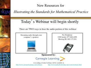 Today s Webinar will begin shortly