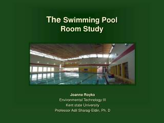 The  Swimming Pool  Room Study