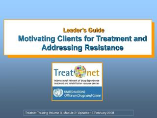 Leader's Guide Motivating Clients for Treatment and Addressing Resistance