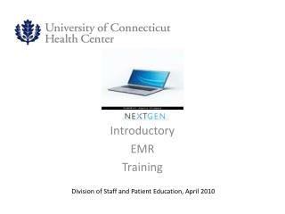 Introductory EMR Training