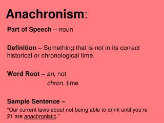 Anachronism :