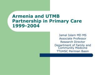 Armenia and UTMB Partnership in Primary Care 1999-2004