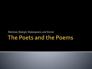 The Poets and the Poems