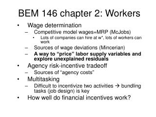 BEM 146 chapter 2: Workers