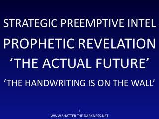 STRATEGIC PREEMPTIVE INTEL