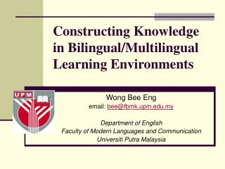 Constructing Knowledge in Bilingual/Multilingual Learning Environments