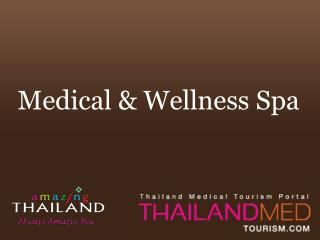 Medical & Wellness Spa