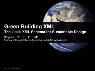 Green Building XML The  Open  XML Schema for Sustainable Design