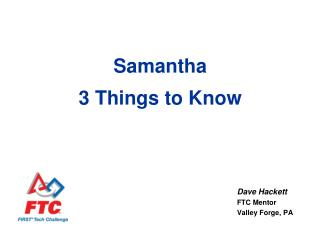 Samantha 3 Things to Know