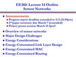 EE360: Lecture 14 Outline Sensor Networks