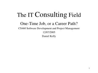 The IT Consulting Field