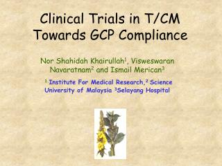 Clinical Trials in T/CM Towards GCP Compliance