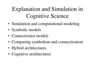 Explanation and Simulation in Cognitive Science