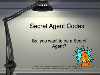 Secret Agent Codes