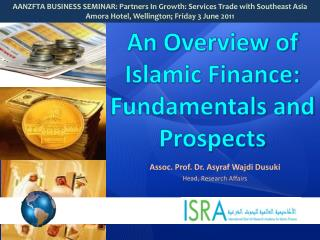 An Overview of Islamic Finance: Fundamentals and Prospects