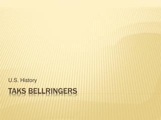 TAKS BELLRINGERS