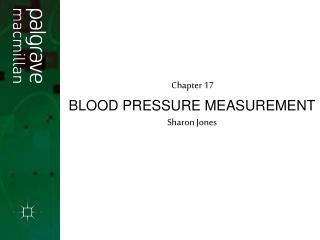 BLOOD PRESSURE MEASUREMENT Sharon Jones