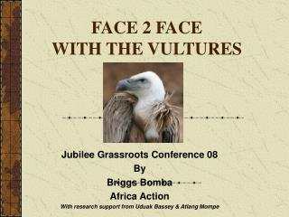 FACE 2 FACE WITH THE VULTURES