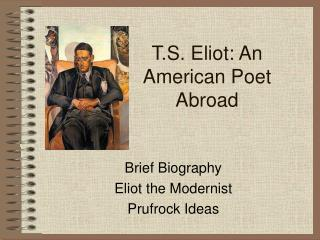 T.S. Eliot: An American Poet Abroad