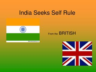 India Seeks Self Rule