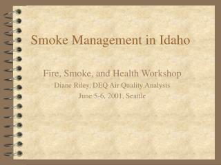 Smoke Management in Idaho