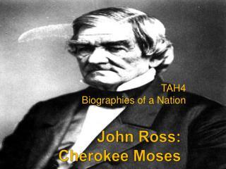 John Ross:  Cherokee Moses