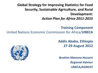 Global Strategy for Improving Statistics for Food Security, Sustainable Agriculture, and Rural Development: Action Plan