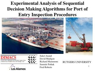 Experimental Analysis of Sequential Decision Making Algorithms for Port of Entry Inspection Procedures