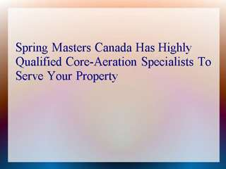 Spring Masters Canada Has Highly Qualified Core-Aeration Spe