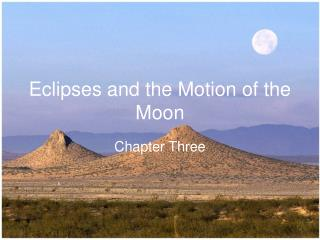 Eclipses and the Motion of the Moon