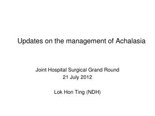 Updates on the management of Achalasia