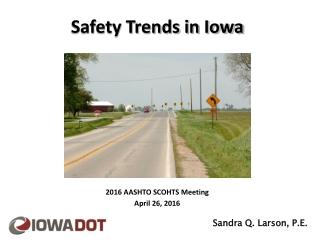 Safety Trends in Iowa
