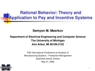 Rational Behavior: Theory and  Application to Pay and Incentive Systems