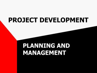 PROJECT DEVELOPMENT