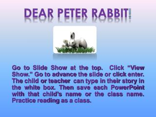 Dear Peter Rabbit !