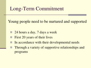 Long-Term Commitment