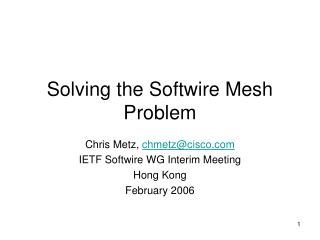 Solving the Softwire Mesh Problem