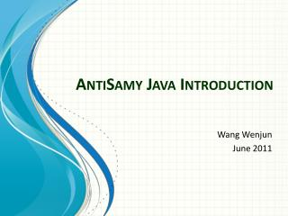 AntiSamy  Java Introduction