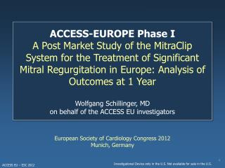 European Society of Cardiology Congress 2012 Munich, Germany