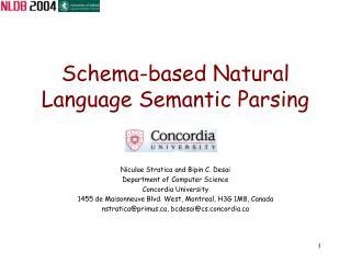 Schema-based Natural Language Semantic Parsing