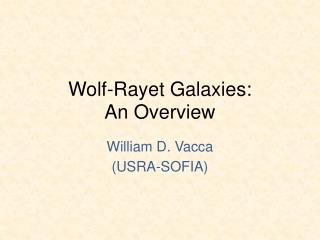 Wolf-Rayet Galaxies: An Overview